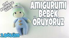 (Amigurumi) Örgü Oyuncak Bebek Yapımı - Gövde Yapılışı 2/4 - YouTube