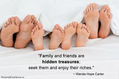Family Quotes - Family and Friends are hidden treasures; seek them and enjoy their riches. Family Bed, Cute Family, Jane Nelsen, Discipline Positive, Feet Show, Sleep Solutions, Family Images, Family Pictures, Baby Pictures