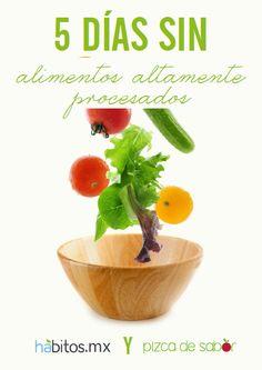 Iniciativa 5 días sin alimentos altamente procesados – Introducción y manual con recetas saludables descargable de Hábitos y Pizca de Sabor http://www.pizcadesabor.com