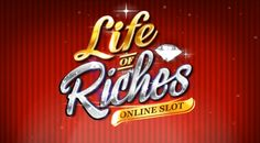 New Life of Riches Video Slot Game