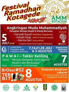 Angkringan Muda Muhammadiyah Kotagede  Pengajian Remaja Masjid & Dialog Bersama Jumat 5 Juli 2013, 19.30 WIB di Halaman Masjid Al Huda Jagalan Jl. Mondorakan Ramadhan Bersama Fokopa Lomba Antar Pengajian Anak Kotagede & Sekitarnya dan masih banyak lagi.. 7, 14, 21, 28 Juli & 3 Agustus 2013  - See more at: http://www.acaraapa.com/event/1250_festival_ramadhan_kotagede_1434_h#sthash.95FrS0fu.dpuf