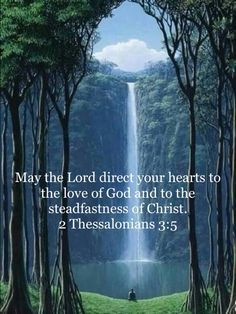 2 Thessalonians May the Lord direct your hearts to the love of God and to the steadfastness of Christ. Biblical Quotes, Bible Verses Quotes, Spiritual Quotes, Faith Quotes, Prayer Scriptures, Bible Prayers, Prayer Quotes, Bible Truth, Favorite Bible Verses