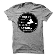 There are more things than Kayak but I ignore them - 08 - #wet tshirt #hoodie ideas. MORE INFO => https://www.sunfrog.com/LifeStyle/There-are-more-things-than-Kayak-but-I-ignore-them--0815.html?68278