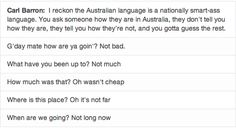 We be smart ass without knowin it most of the time mates Funny Relatable Quotes, Funny Quotes For Teens, Funny Texts, It's Funny, Hilarious, Australia Tumblr, Australia Funny, Australian Memes, Aussie Memes