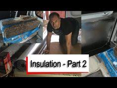 Mercedes Sprinter Camper Van - Insulation Part 2 - YouTube