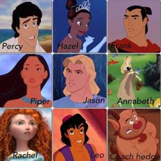 Disney Percy Jackson characters. I agree with this...except for Annabeth. Can you really see her singing in the woods to birds and squirrels and dancing with strange men? I'm thinking more Rapunzel on this one.>>>>> I SOOOO AGREE!