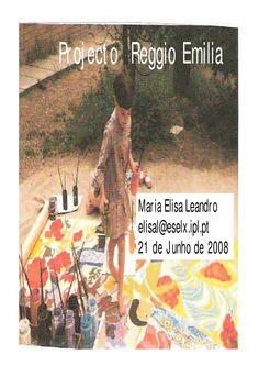 Modelo Pedagógico Reggio Emilia - Elisa Leandro  Modelo Pedagógico Reggio Emilia