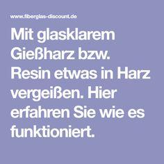 Mit glasklarem Gießharz bzw. Resin etwas in Harz vergeißen. Hier erfahren Sie wie es funktioniert.