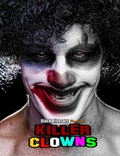 Killer Clowns Grayscale Coloring Book