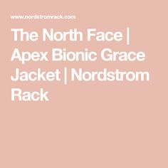 The North Face   Apex Bionic Grace Jacket   Nordstrom Rack