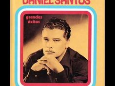 DANIEL SANTOS - Ciego De Amor