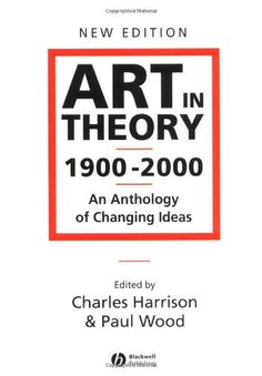 Bestseller Books Online Art in Theory 1900 - 2000: An Anthology of Changing Ideas  $44.58