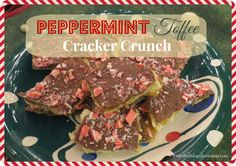 Peppermint Toffee Cracker Crunch