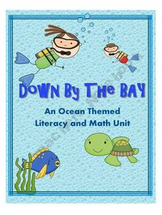 K-2 ~ Down By the Bay Themed Unit Literacy and Math