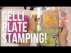 Stamping w/ your Gelli Plate!