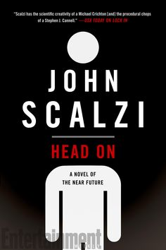 Check Out a Cover Reveal and Excerpt From John Scalzi's Head On, Sequel to Lock In Michael Crichton, Best Book Covers, Science Fiction Books, Cool Books, Blog Writing, Reading Lists, Audio Books, Books To Read, Novels