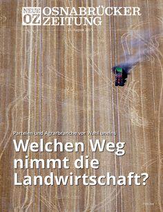 Vor der #Bundestagswahl sind nicht nur die Parteien uneins: Durch die Agrarbranche selbst geht ein Graben. Welche Richtung schlägt die #Landwirtschaft ein? Lesen Sie dazu mehr in unserer iPad-Abendausgabe vom 25. August 2013.