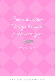 Do you want to be more productive? Do you have struggles with procrastination? Read some tips to fight procrastination and increase your productivity. Study Tips, Productivity, About Me Blog, Reading, Word Reading, Reading Books