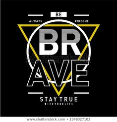 be brave with your life typography t shirt graphic design, vector illustration artistic concept,urban culture for young generation fashion style Desing Inspiration, Logo Design, Graphic Design, Apparel Design, Brave, Typography, Shirt Designs, Concept, Artist
