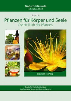 Ratgeber Naturheilkunde  Band 4 Phytotherapie - Pflanzenheilkunde