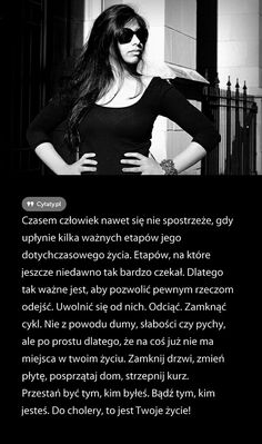 Zyj tak jak ty tego pragniesz..... Everything, Mens Sunglasses, Spirit, Thoughts, Quotes, Style, Quotations, Swag, Men's Sunglasses