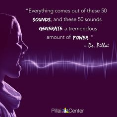 """Everything comes out of these 50 sounds, and these 50 sounds generate a tremendous amount of power."" - Dr. Pillai on Phonemic Intelligence  #drpillai #pillaicenter"