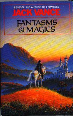 "Jack Vance ""Fantasms and Magics"" Fantasy Book Covers, Fantasy Books, Sci Fi Fantasy, Fantasy World, Classic Sci Fi Books, Film Inspiration, Science Fiction Books, Illustrations, Books To Buy"