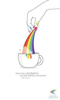World Art Day, Web Social, Pablo Neruda, Good Life Quotes, Chakra, Inspirational Quotes, Positivity, Rainbow, Scrapbook