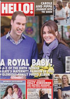 Magazine issue A royal baby! A-Z of birth details Kate's maternity fashion in full Glori. Kate Middleton Prince William, Prince William And Catherine, Magazine Front Cover, Magazine Covers, William And Kate Kids, Hello Magazine, Spencer Family, Zara Phillips, Picnic