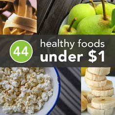 44 healthy foods under $1... whether you are in the town and country or urban lands the next time you go grocery shopping and just dont feel like spending a fortune, make sure these 44 foods are on your shopping list  :)