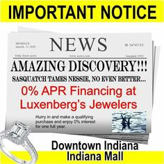 0% APR financing for well qualified customers.  Luxenberg's... We want to be your Jeweler!  www.luxenbergs.com