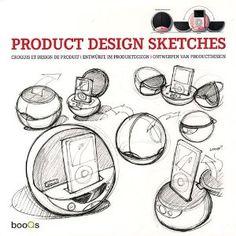 Product design sketches = Croquis et design de produit = Entwürfe im Produktdesign = Ontwerpen van productdesign / [ed. Photoshop Design, Sketch Inspiration, Design Inspiration, Conception Photoshop, Industrial Design Sketch, Stuff And Thangs, Drawing Skills, Docking Station, Sketch Design