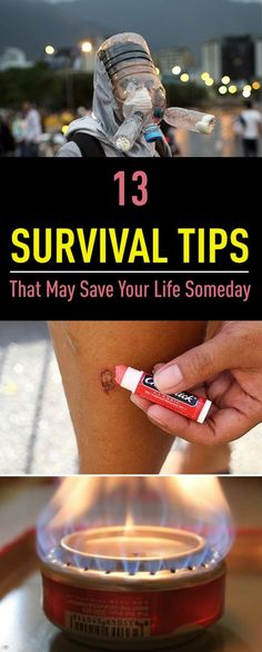 13 Survival Tips That May Save Your Life Someday
