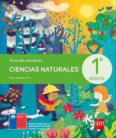 Naturales 1 by Sandra Nowotny - issuu Indie Kids, Homeschool, Author, Science, Education, Books, Burritos, Social, School Ideas