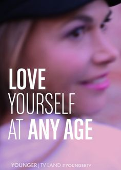 Love yourself at any age