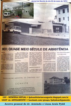 IJUÍ - RS - Memória Virtual: Hospital de Caridade de Ijuí - HCI - em 1974 - hoj...