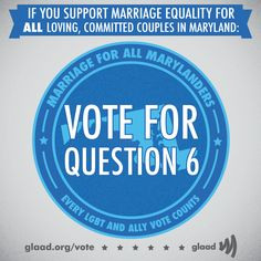 Urge Maryland residents to support marriage equality!