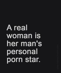 fuckedsweetly: And a real women will very much enjoy being her man's personal Pornstar!❤ I wanna be Daddy& personal porn star! Kinky Quotes, Sex Quotes, Love Quotes, Inspirational Quotes, Real Women Quotes, The Words, Seductive Quotes, Under Your Spell, Naughty Quotes