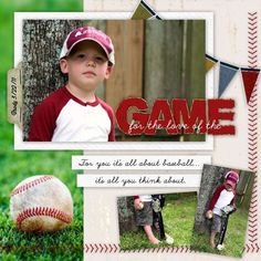 For the love of the Game - Scrapbook.com