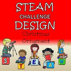 Christmas Activities - STEAM Christmas Design Students will be engaged and love this STEAM design challenge to create an Ornament. The Ornament must meet certain criteria and be a specific shape. This activity not only allows the students to be creative but it also allows them to learn about the engineering process.