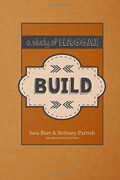 Build: A Study of Haggai (A Study Of Series) (Volume 1) B... https://www.amazon.com/dp/1535550260/ref=cm_sw_r_pi_awdb_t1_x_MULtAbPVSGKDX