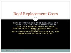 9 Best Calculate Roof Replacement Cost Images Roof Replacement Cost Roof Roof Cost,Sulcata Tortoise Full Grown