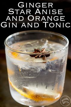 Try this Ginger Star Anise and Orange Gin and Tonic at your next party or gathering. The warmth of fresh ginger and star anise mixed with sweet orange makes this unusual gin and tonic something special. Recipe from Sprinkles and Sprouts Gin Recipes, Gin Cocktail Recipes, Cocktail Drinks, Delicious Recipes, Party Food And Drinks, Fun Drinks, Beverages, Energy Drinks, Sangria