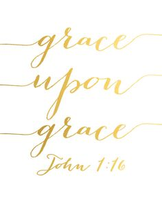 Grace upon grace John 1:16 Share with others the story of God's grace! Leave a comment below // World Help
