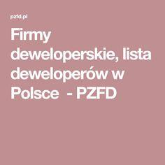 Firmy deweloperskie, lista deweloperów w Polsce - PZFD