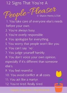 12 Signs that You're a People Pleaser by Sharon Martin, LCSW peoplepleasing codependency boundaries 312507661626881882 People Pleaser Quotes, Libra, Sharon Martin, Codependency Recovery, Codependency Quotes, Coaching, 12 Signs, Psychology Facts, Mental Health Awareness