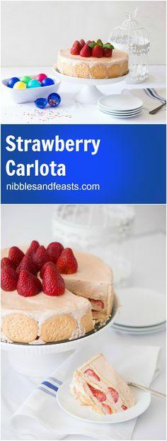 Carlota de Fresa | Strawberry Carlota