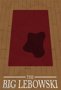 The Big Lebowski, the rug ties the whole room together...