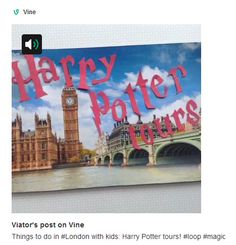 VIDEO: Things to do in London with kids - Harry Potter tours >> https://vine.co/v/hhnpZUDFIpj