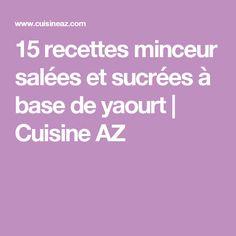 15 recettes minceur salées et sucrées à base de yaourt | Cuisine AZ